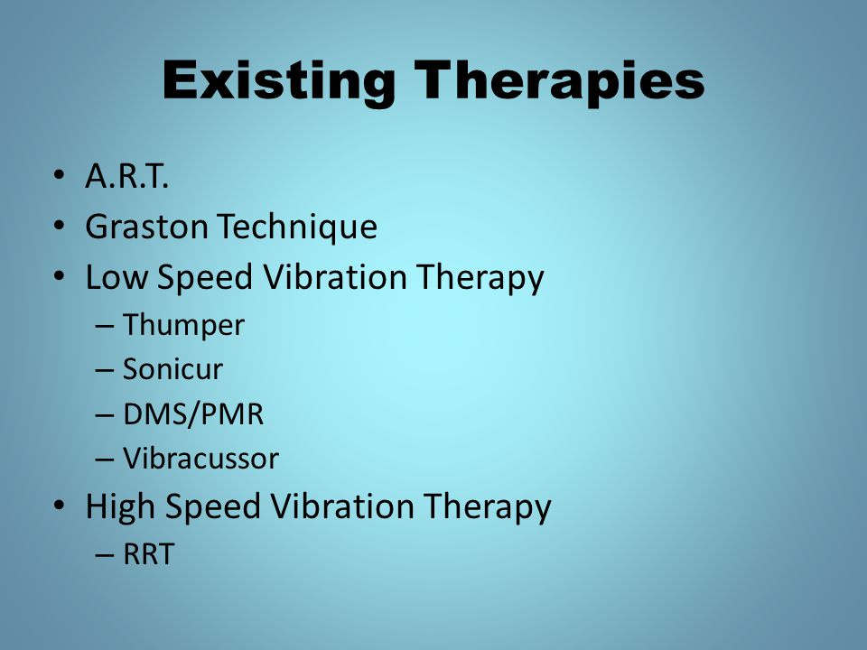 Existing Therapies A.R.T.