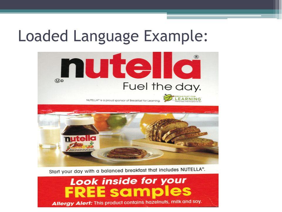 Loaded Language Example: