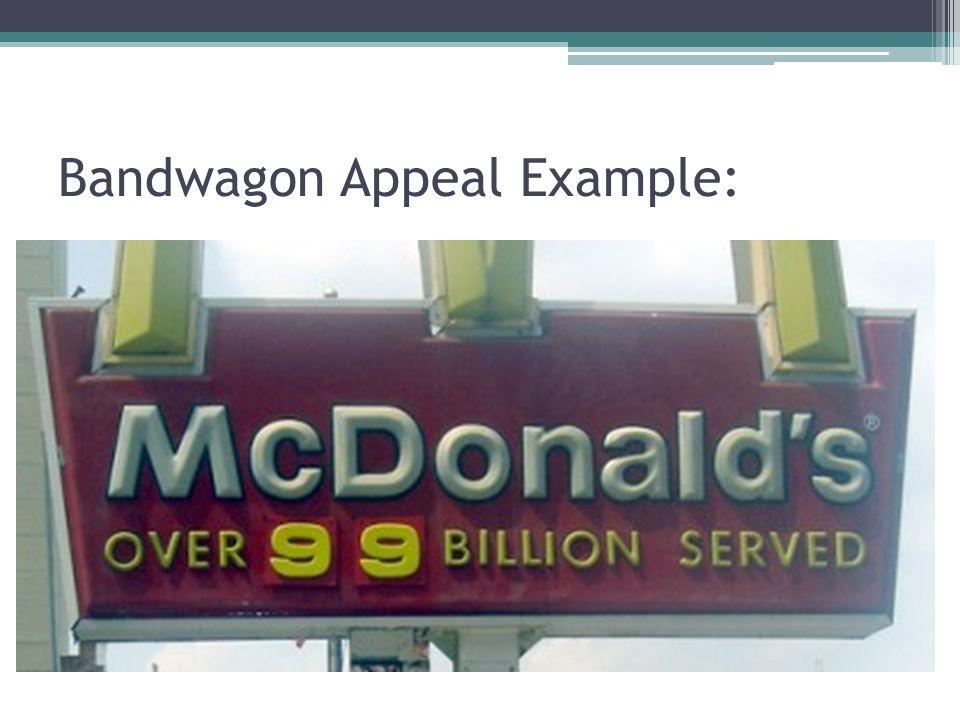 Bandwagon Appeal Example: