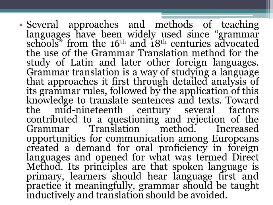The first half of the twentieth century saw the bloom of the Oral Approach or Situational Language Teaching in Britain and the Audiolingual Method in the United States.