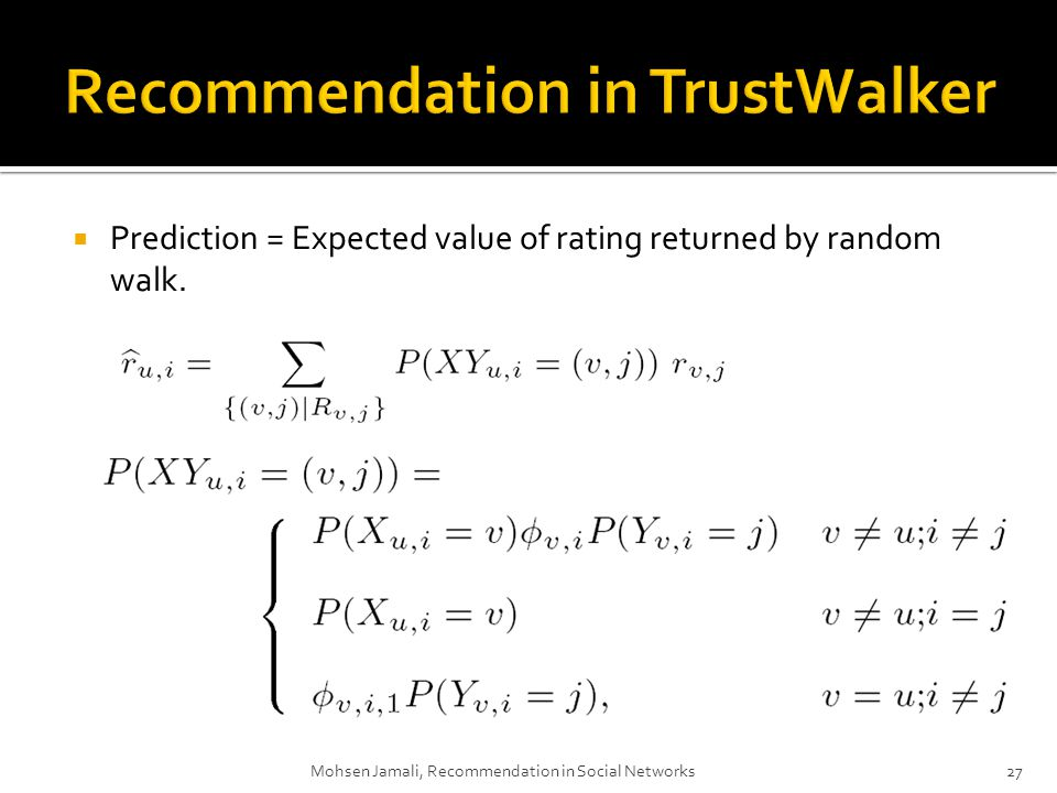 Prediction = Expected value of rating returned by random walk.