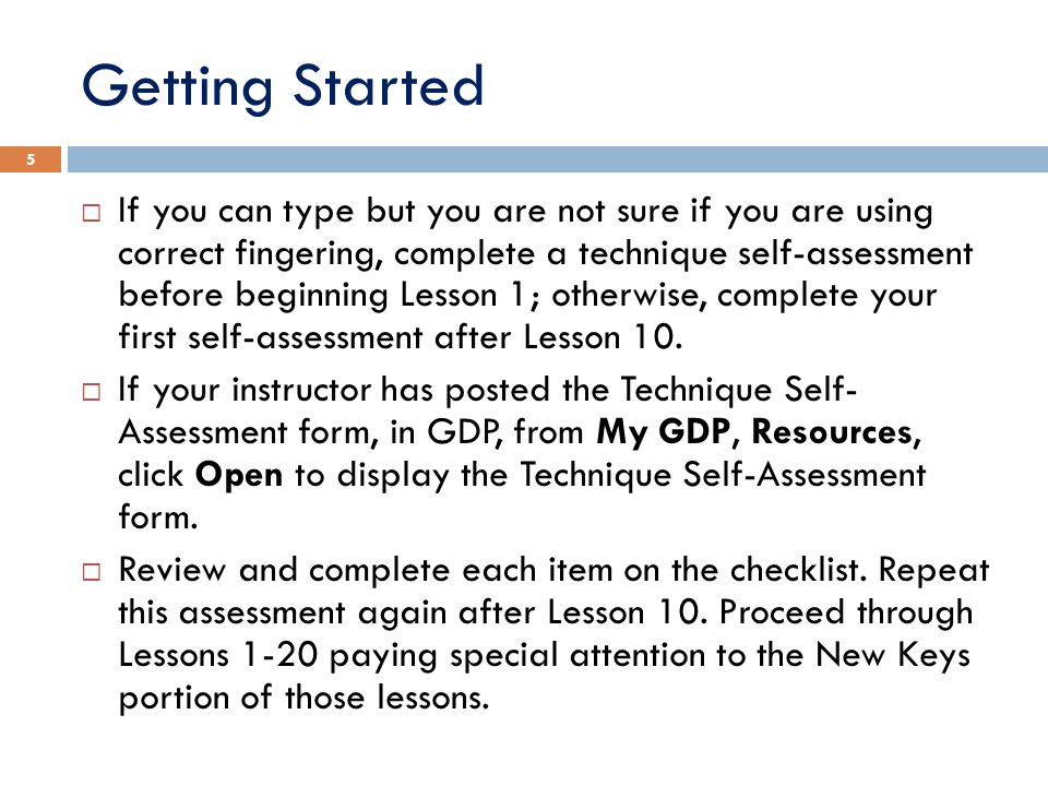 Read New-Key Procedures Read and follow important procedures like the ones found in Lessons 1... 6