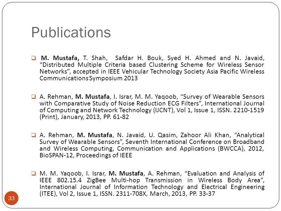 Publications M. Mustafa, T. Shah, Safdar H. Bouk, Syed H.