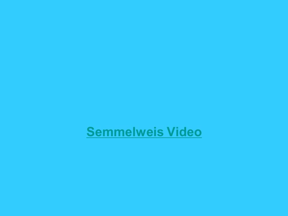 Semmelweis Video