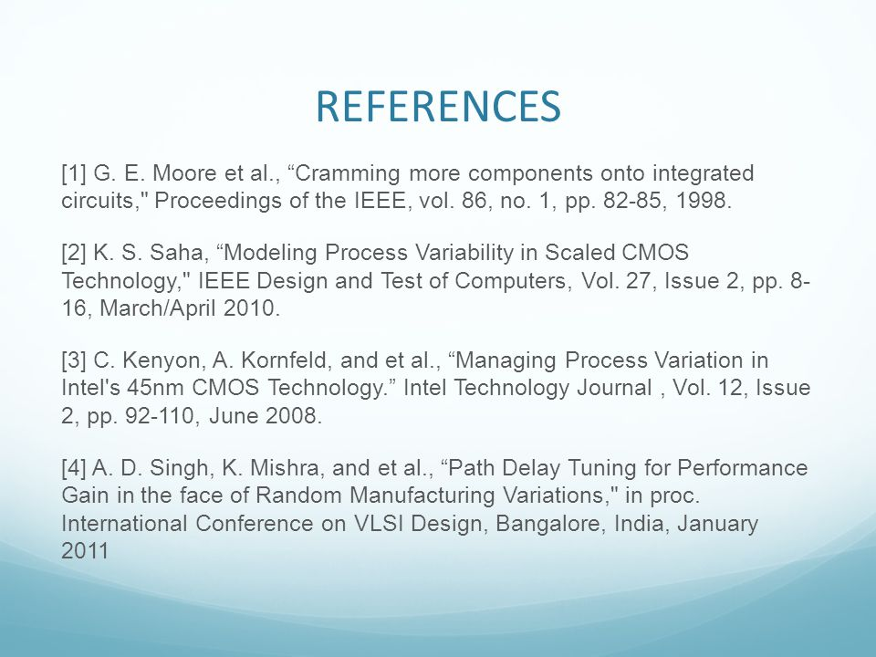 REFERENCES [1] G. E. Moore et al., Cramming more components onto integrated circuits,