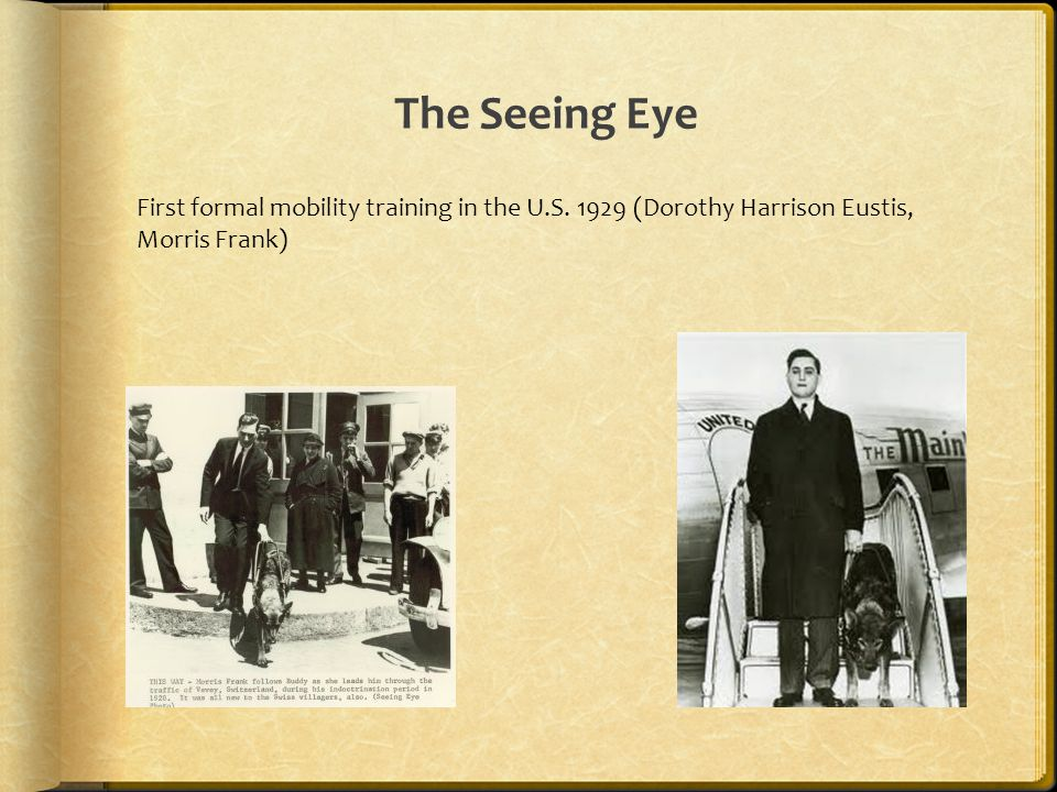 The Seeing Eye First formal mobility training in the U.S.