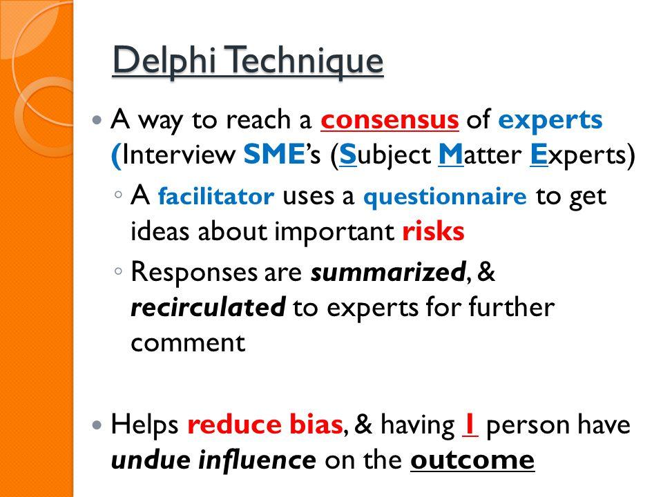 Delphi Technique cont.