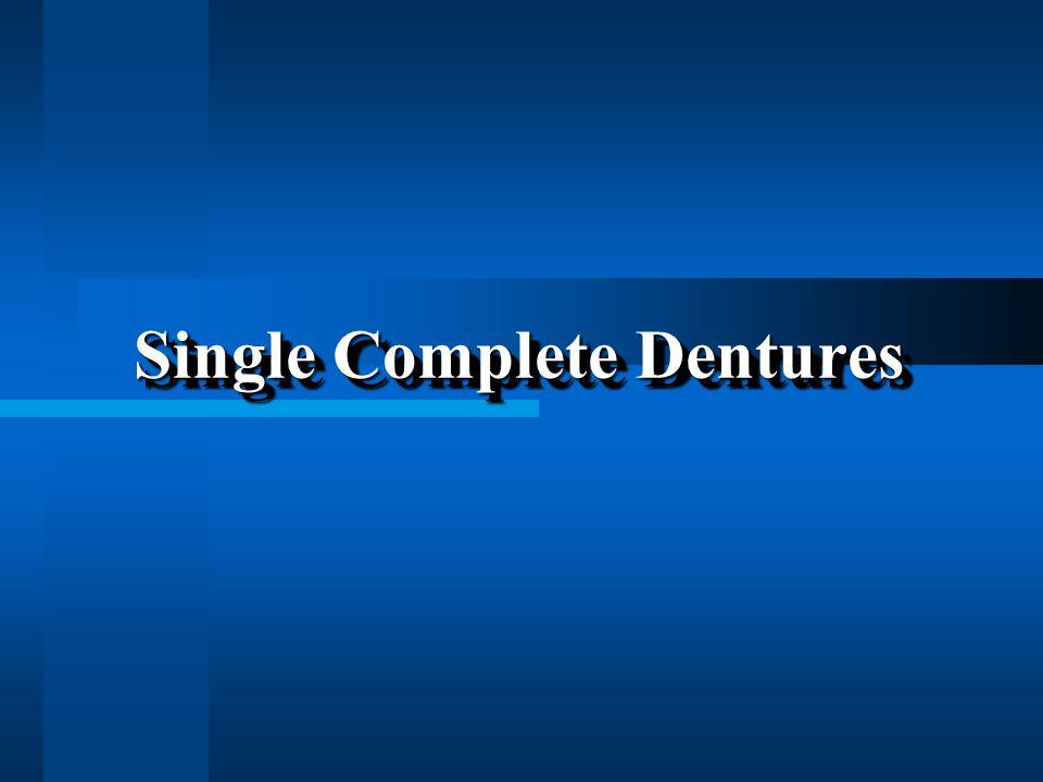 Single Complete Dentures
