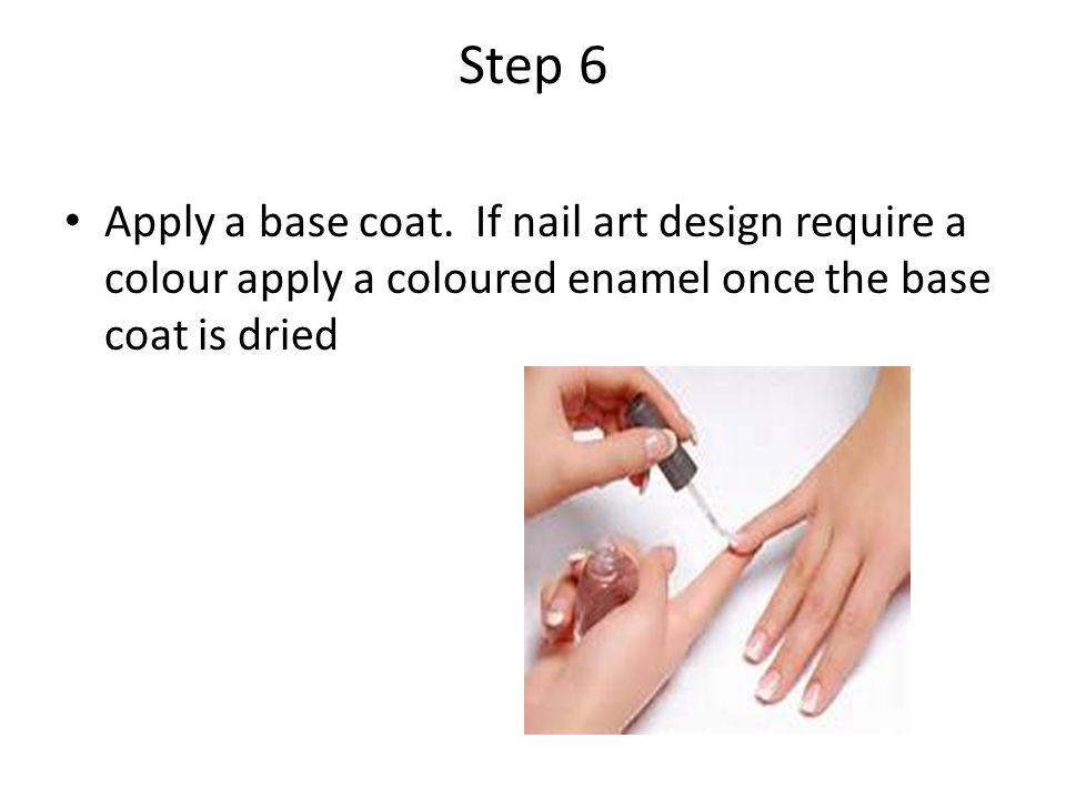 Step 6 Apply a base coat.