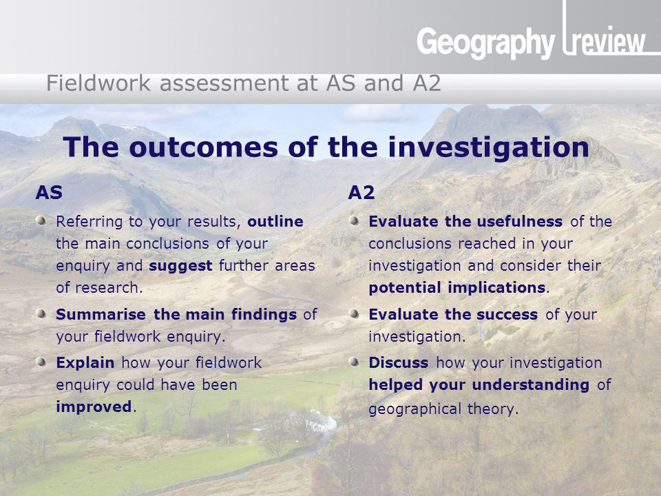 Global Digital Divide Fieldwork assessment at AS and A2 The outcomes of the investigation AS Referring to your results, outline the main conclusions o