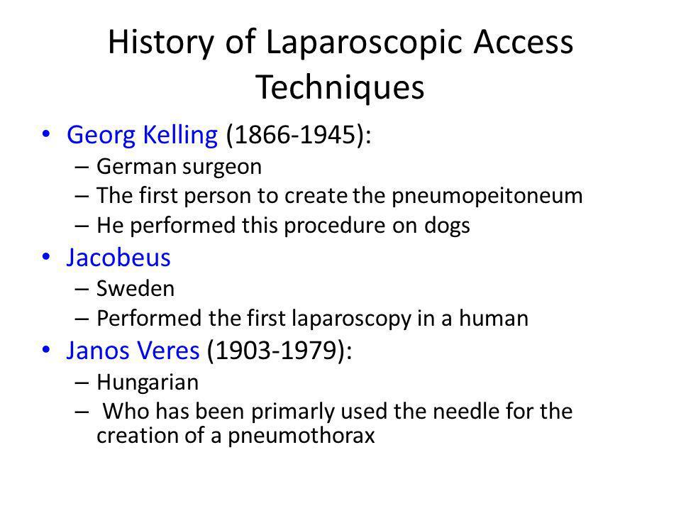 Open laparoscopic access (Hasson technique)