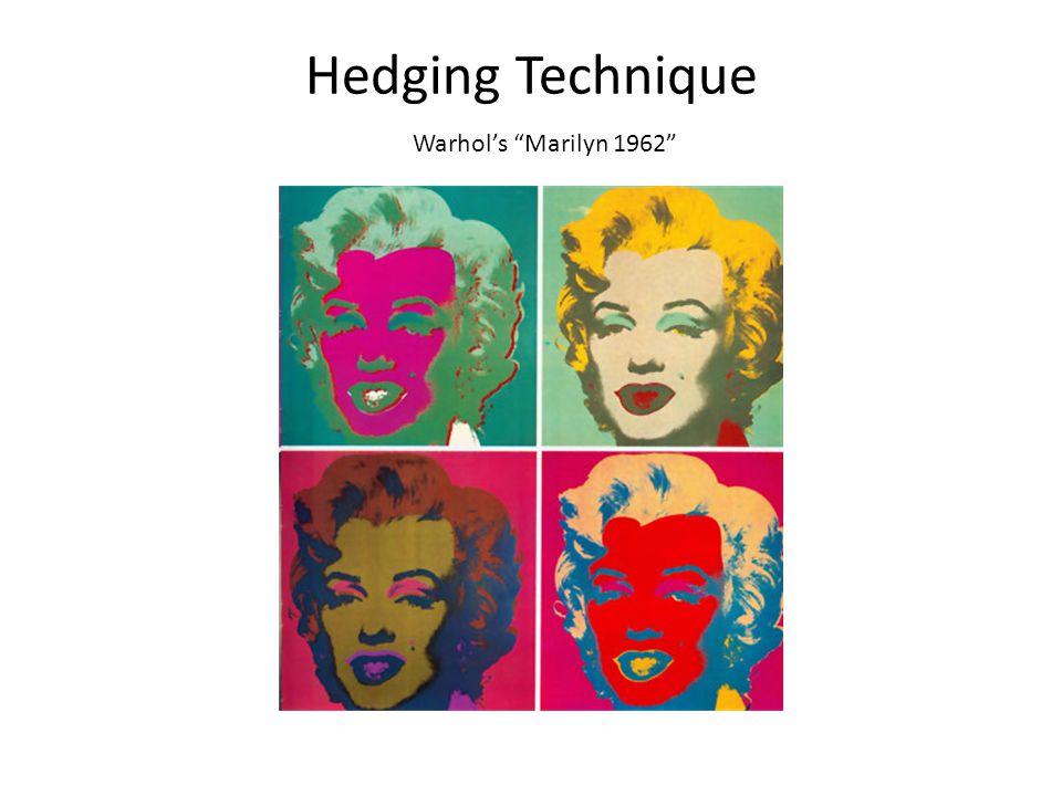 Hedging Technique Warhols Marilyn 1962