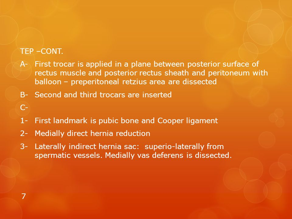 TEP –CONT. A-First trocar is applied in a plane between posterior surface of rectus muscle and posterior rectus sheath and peritoneum with balloon – p