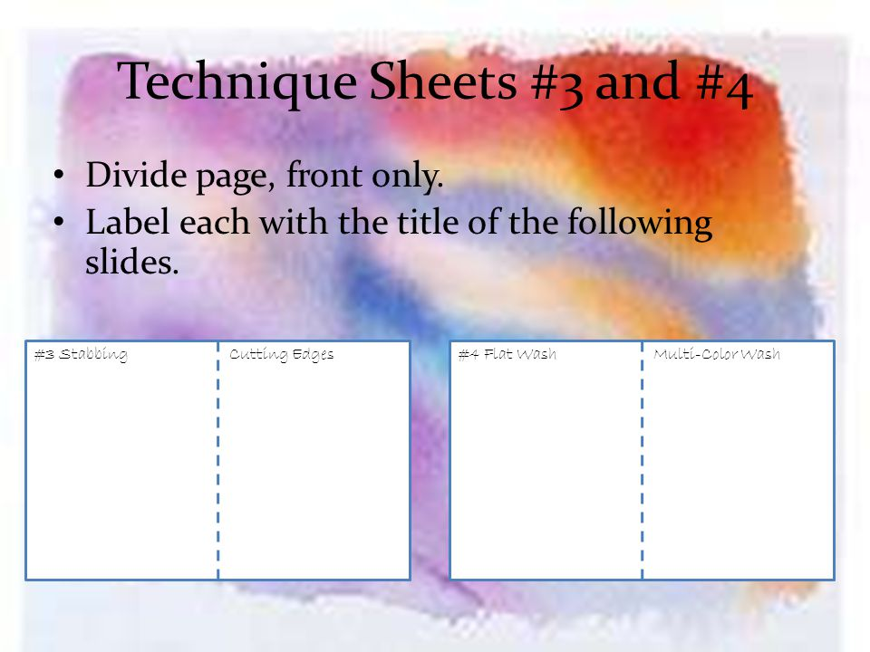 Technique Sheets #3 and #4 Divide page, front only.