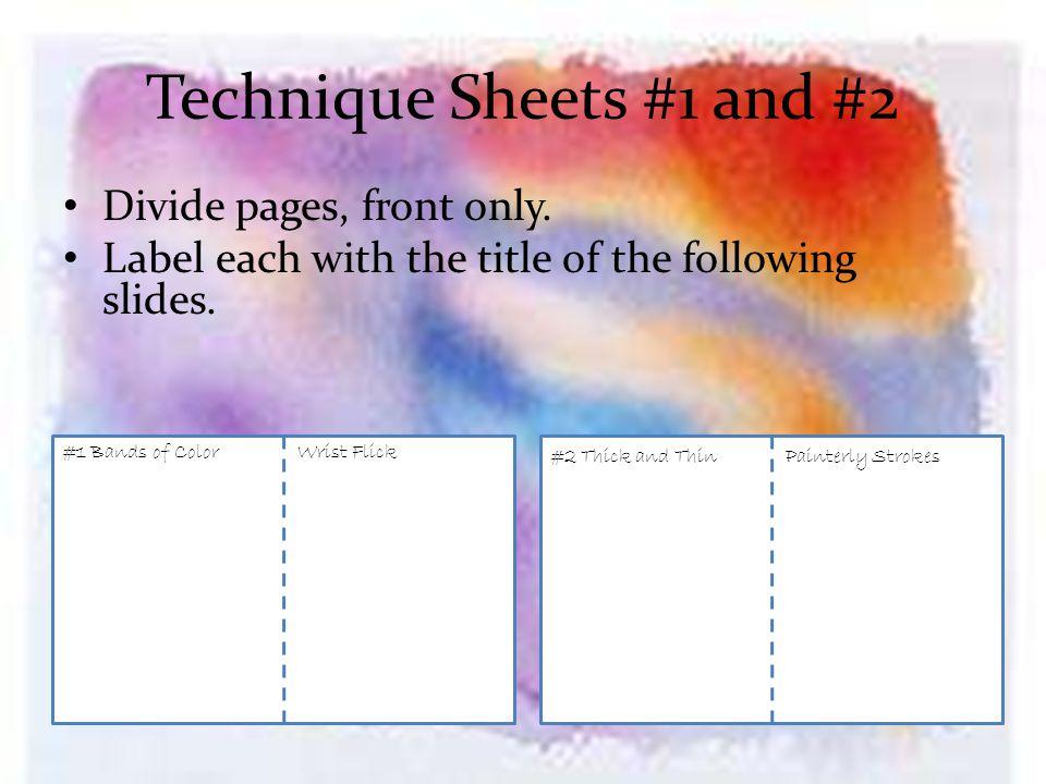 #3 Stabbing/Cutting Edges #4 Flat Wash/Multi-color Wash