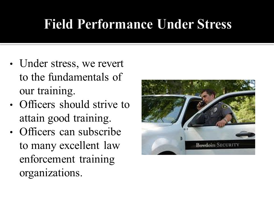 Under stress, we revert to the fundamentals of our training.