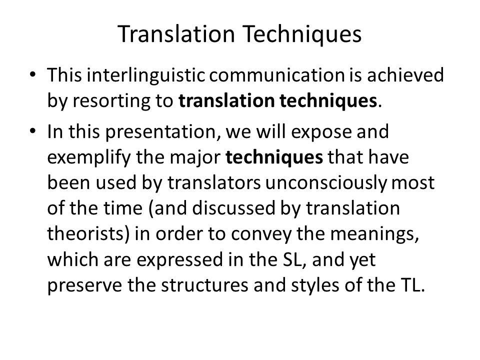 Transposition, here, offers translators plenty of possible versions.