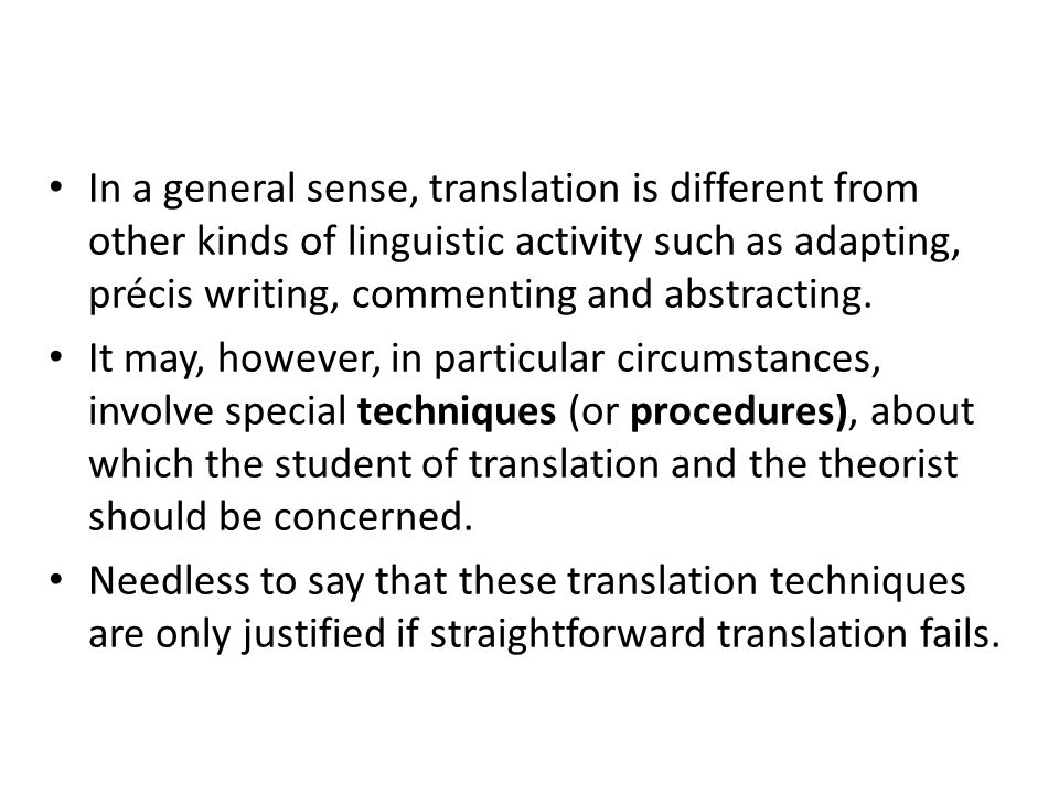 Oblique translation techniques in Vinay and Darbelnets taxonomy include: Transposition, Modulation, Reformulation or Equivalence, and Adaptation