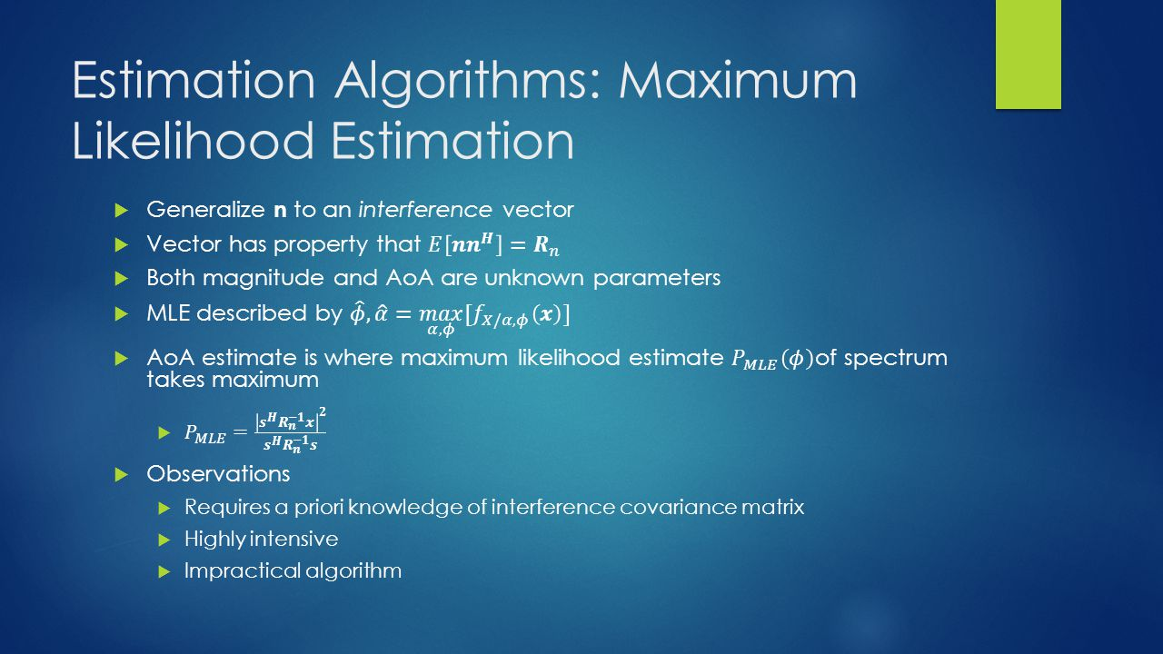 Estimation Algorithms: Maximum Likelihood Estimation