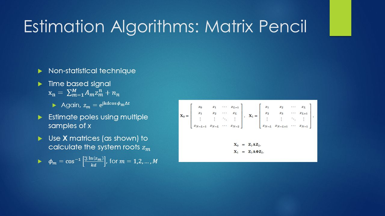 Estimation Algorithms: Matrix Pencil