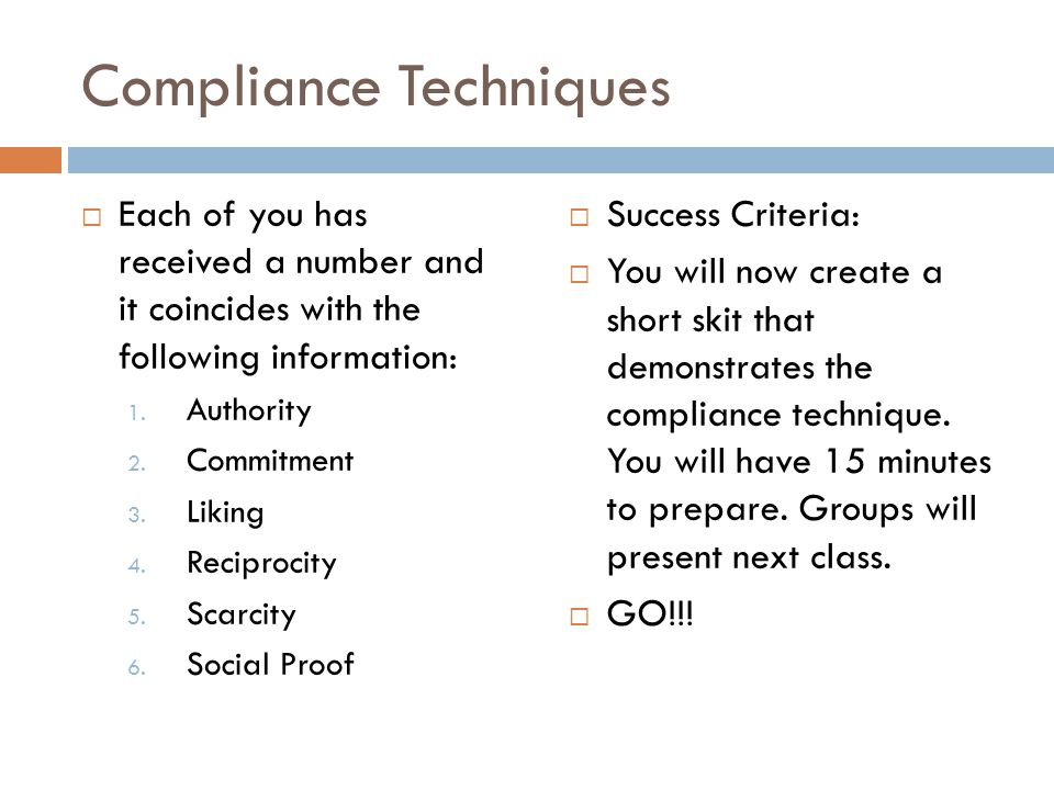 Compliance Techniques Each of you has received a number and it coincides with the following information: 1.