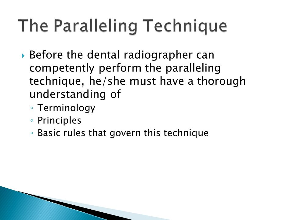 A beam alignment device must be used to hold the film parallel with the tooth.