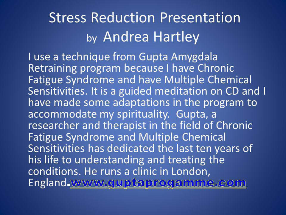 Stress Reduction Presentation by Andrea Hartley