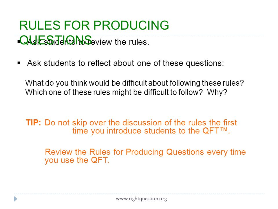 Ask students to review the rules. Ask students to reflect about one of these questions: What do you think would be difficult about following these rul