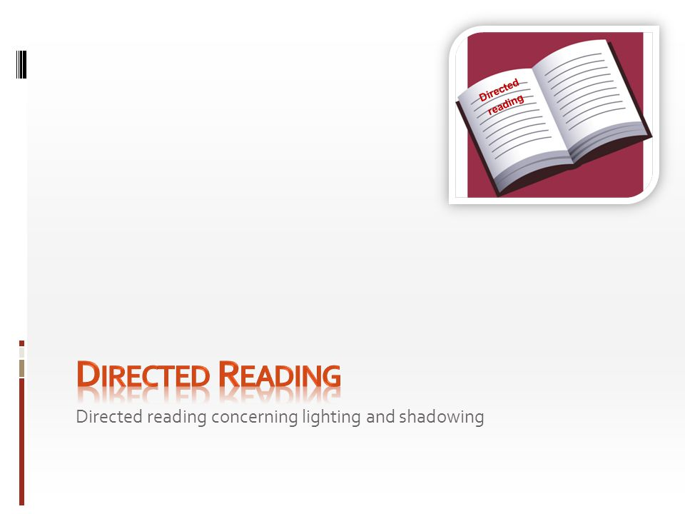 Directed reading concerning lighting and shadowing Directed reading
