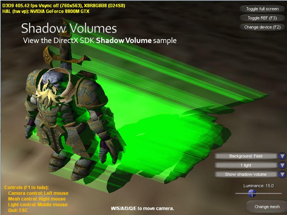 View the DirectX SDK Shadow Volume sample