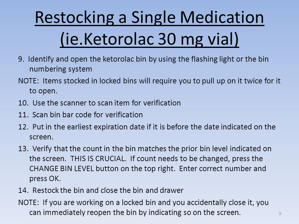 Performing a Normal (Batch) Restock DUMC NCP First Dose10 1.Touch INVENTORY MENU 2.Touch NORMAL RESTOCK 3.Select the correct restock number and date 4.