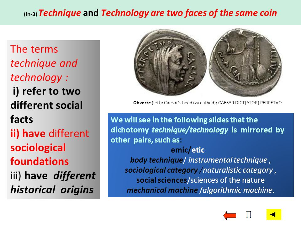 ii) Technologie is what today is called an etic ( ) concept.