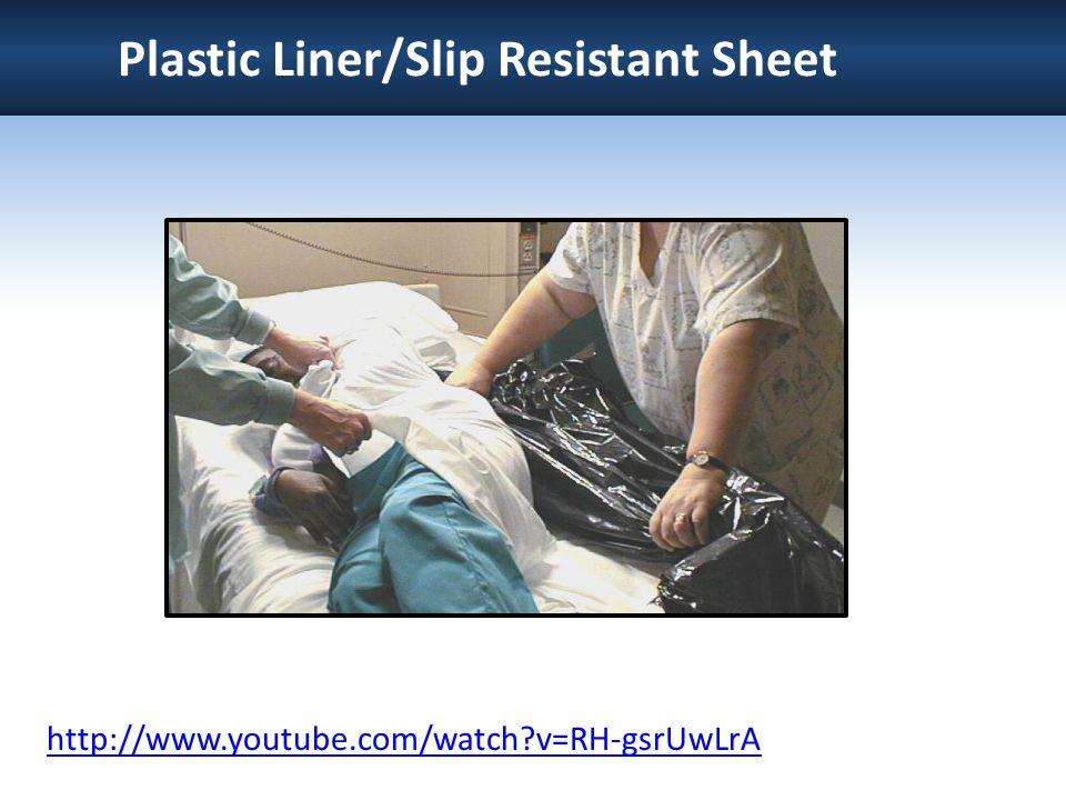 Plastic Liner/Slip Resistant Sheet http://www.youtube.com/watch?v=RH-gsrUwLrA