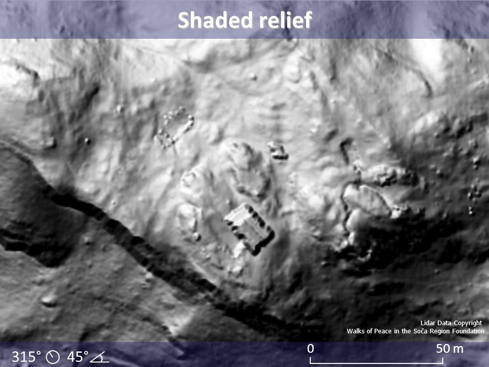 315° 45° 050 m Shaded relief Lidar Data Copyright Walks of Peace in the Soča Region Foundation