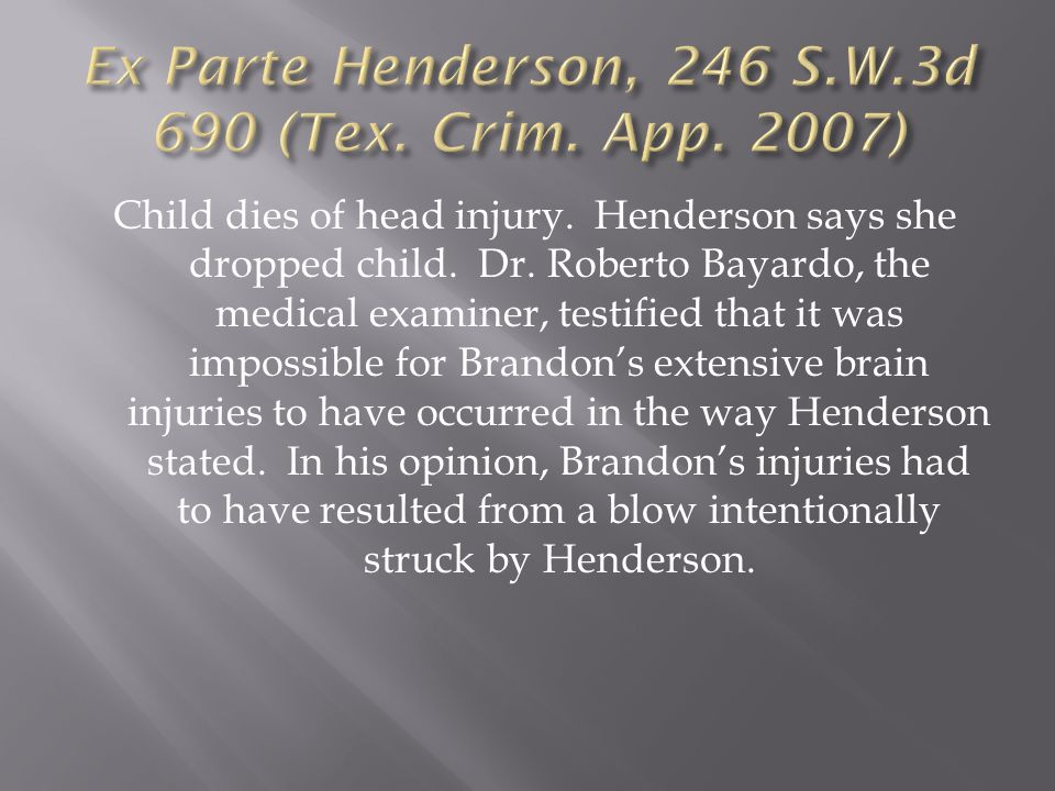 Child dies of head injury. Henderson says she dropped child.