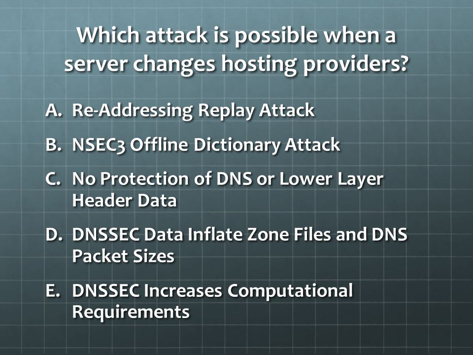 Which attack is possible when a server changes hosting providers.