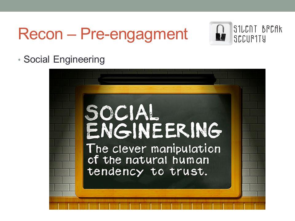 Recon – Pre-engagment Social Engineering