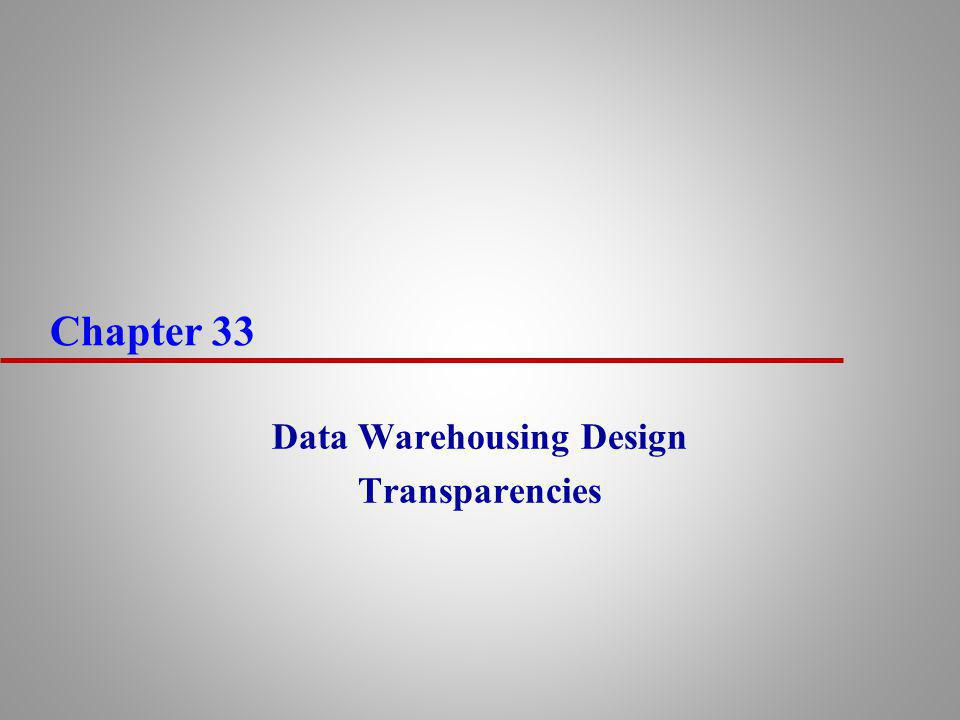 42 Additional design issues u Slowly changing dimension problem means that the proper description of the old dimension data must be used with the old fact data.