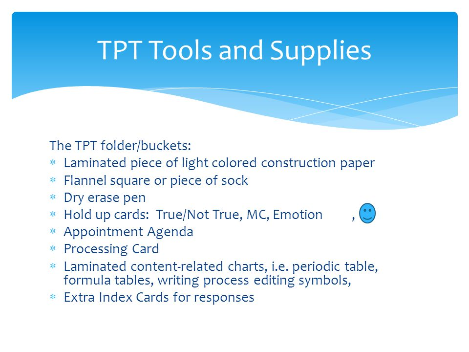 The TPT folder/buckets: Laminated piece of light colored construction paper Flannel square or piece of sock Dry erase pen Hold up cards: True/Not True