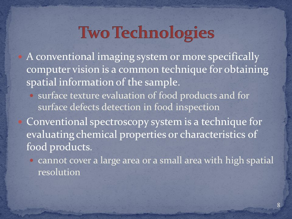 Da-Wen Sun, Hyperspectral Imaging Technology: A Non-Destructive Tool for Food Quality and Safety Evaluation and Inspection, Food Refrigeration & Computerised Food Technology, University College Dublin, National University of Ireland, Agriculture & Food Science Centre, Belfield, Dublin 4, Ireland.