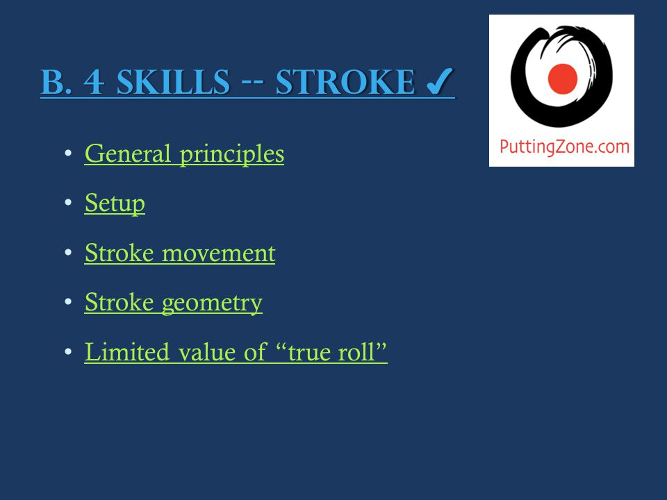 Rolling the ball – stroke by the numbers 1.1.Set lead hip stationary.