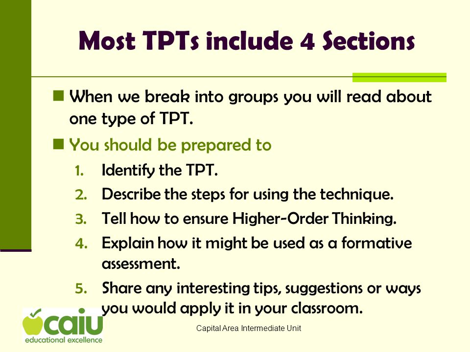 Thoughts to Ponder 1.Which of your students would have benefitted from the consistent use of TPTs.