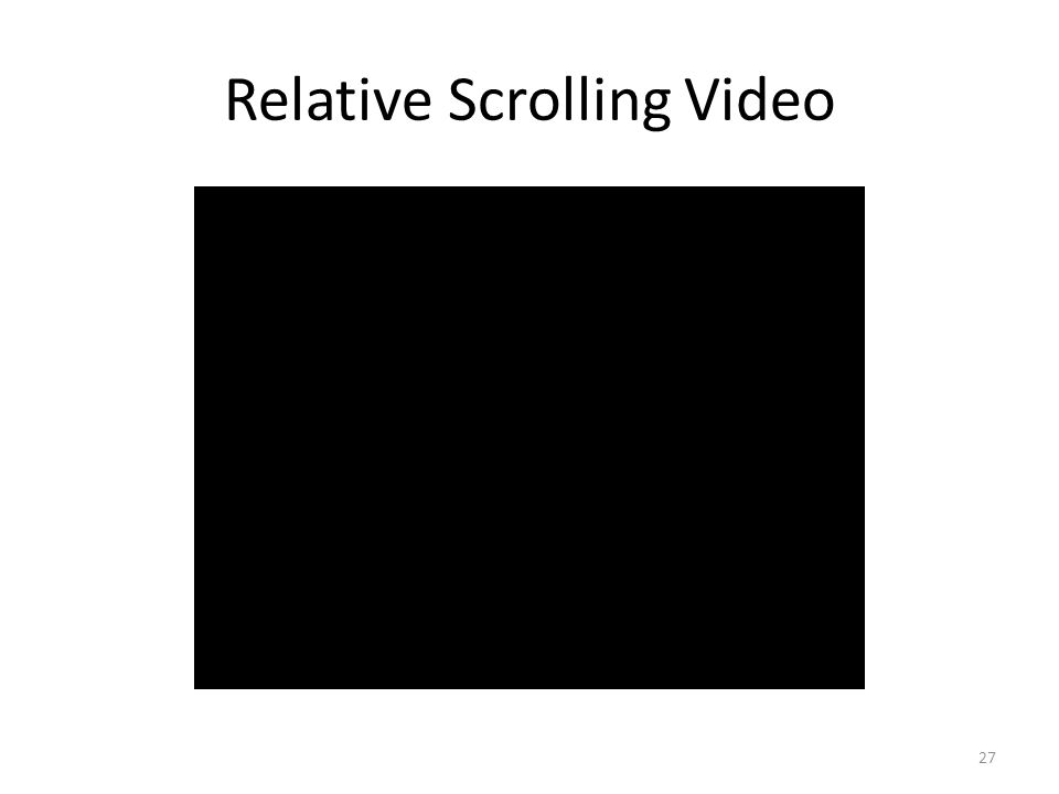 Relative Scrolling Video 27