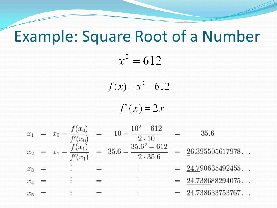 Example: Square Root of a Number