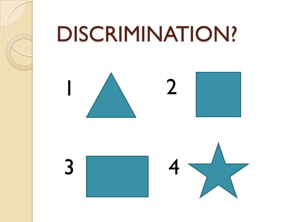 DISCRIMINATION? 1 2 34