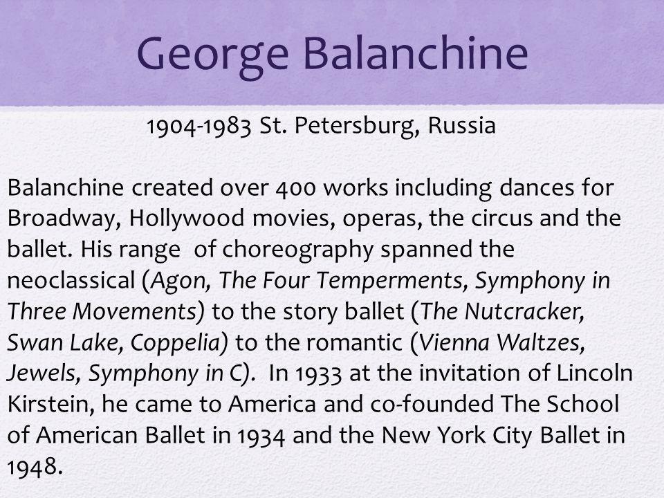 George Balanchine 1904-1983 St.