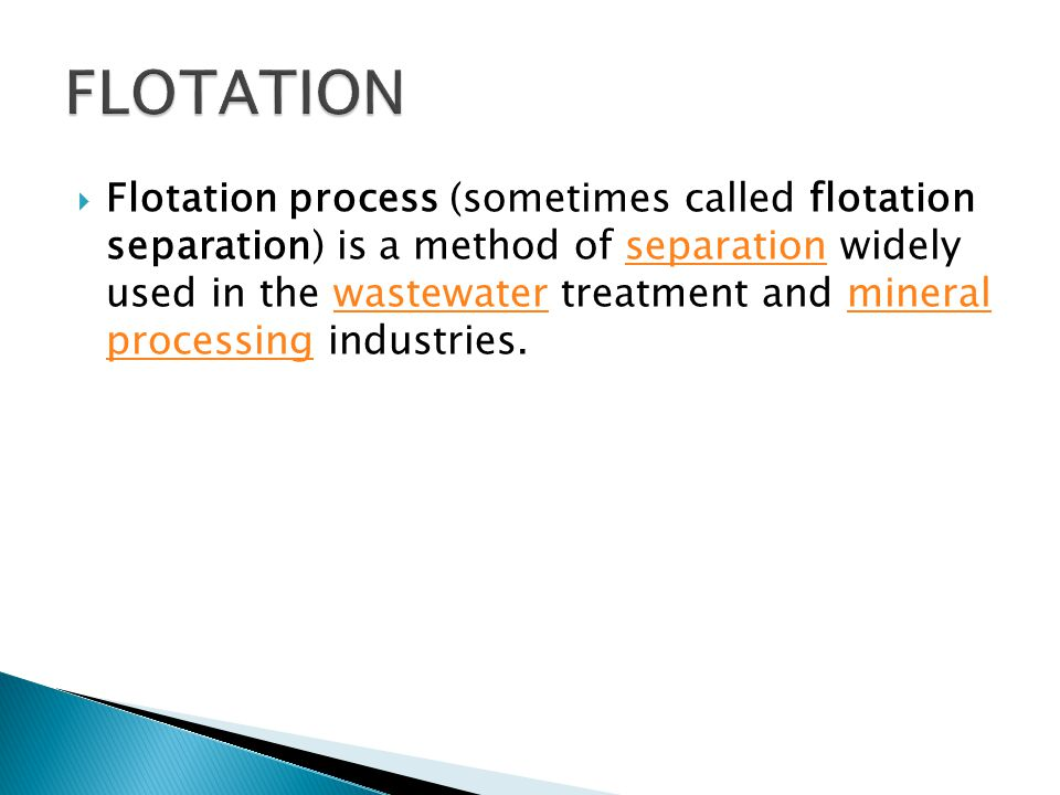 Ore Concentration by Froth Flotation Remember that only 0.67% of the ore is copper.