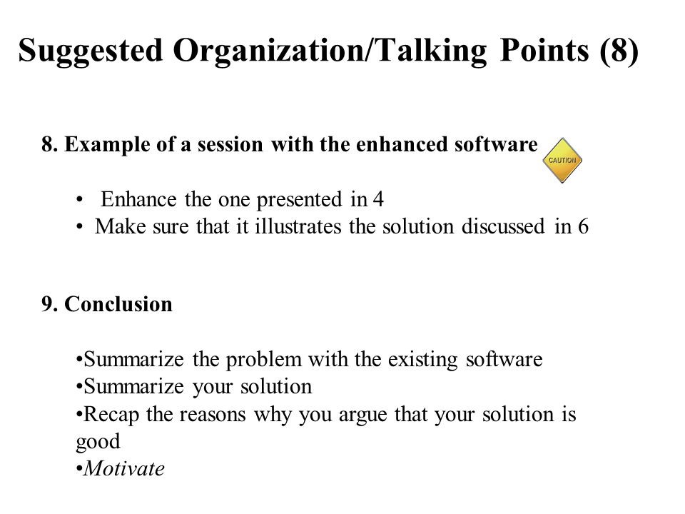 Suggested Organization/Talking Points (8) 8.