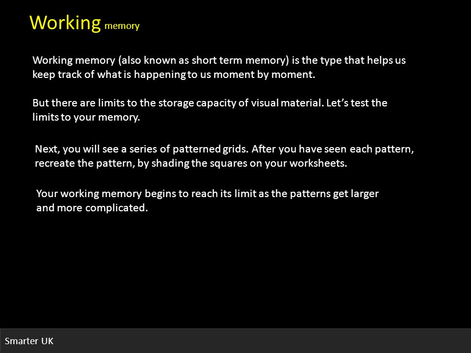 Smarter UK memory binding Now… On your worksheet, go to the fifth box.