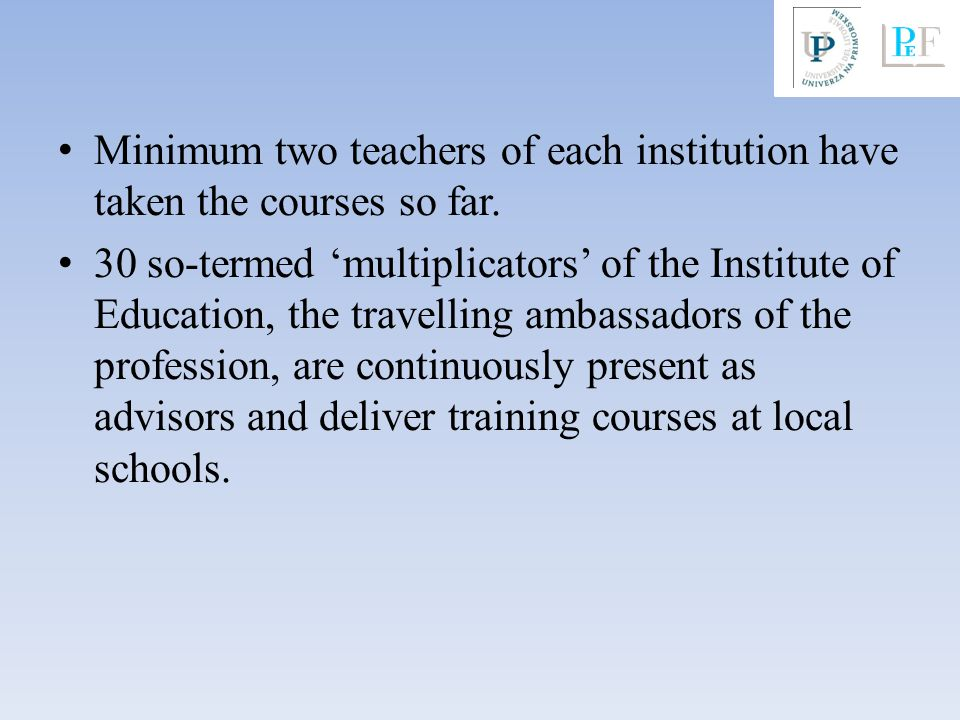 Minimum two teachers of each institution have taken the courses so far.